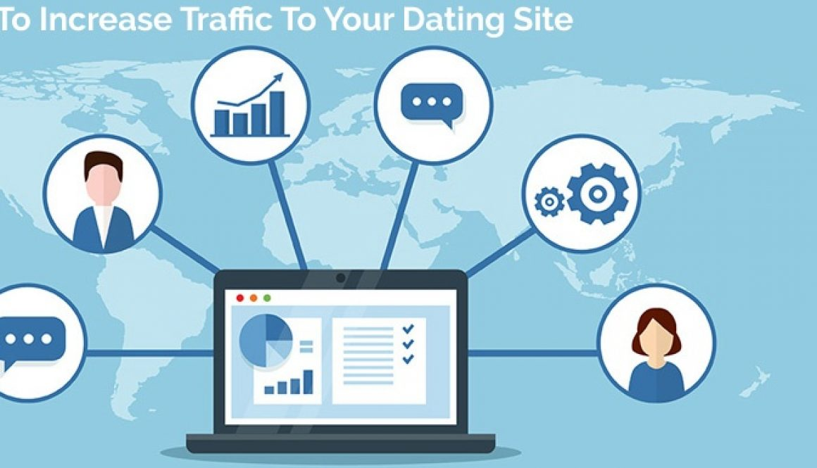 5 Steps To Increase Traffic To Your Dating Site