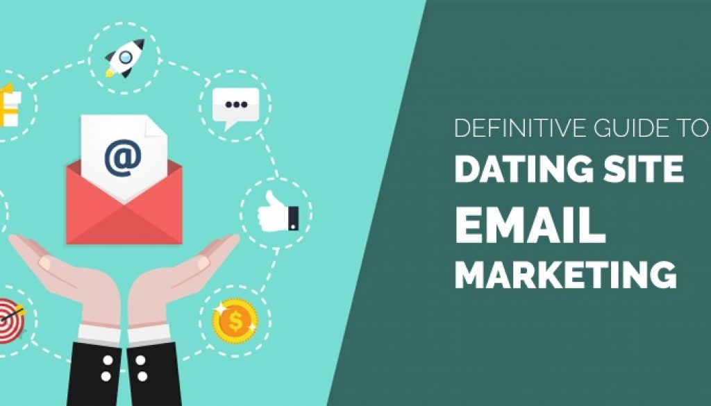 Email Marketing | The Dating Site Way