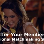 Professional Matchmaking Services | How To Start One