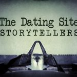 The Dating Site Storyteller
