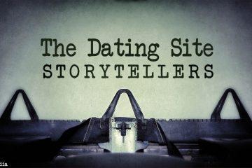 The Dating Site Story Teller