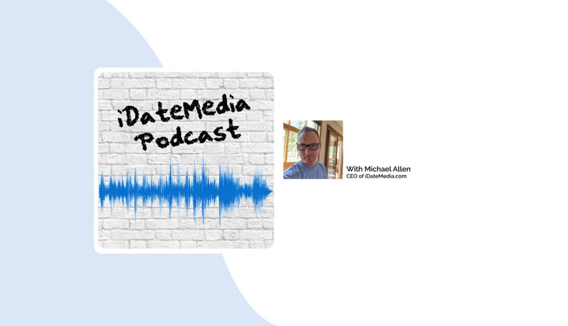 iDateMedia Introduces Dating Software Podcast